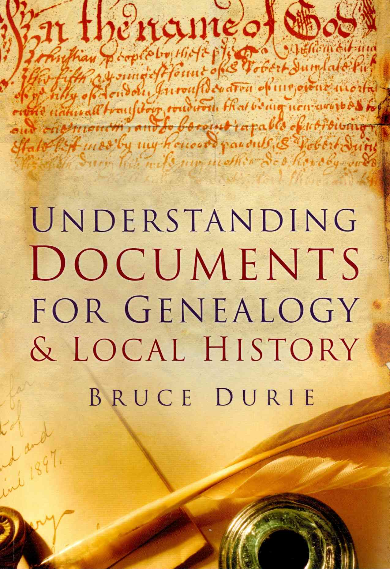 Documents for Genealogy & Local History By Durie, Bruce