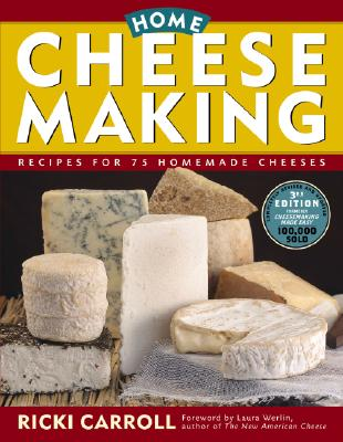 Home Cheese Making By Carroll, Ricki/ Werlin, Laura (FRW)